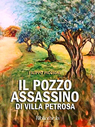 Il pozzo assassino di Villa Petrosa (Storia) (Italian Edition)