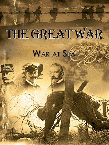 The Great War - War at Sea