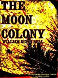 The Moon Colony