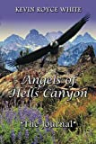 img - for Angels of Hells Canyon: The Journal book / textbook / text book
