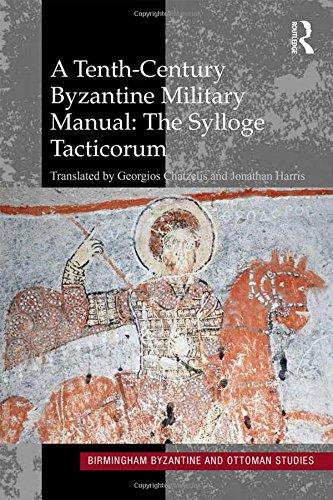 A Tenth-Century Byzantine Military Manual: The Sylloge Tacticorum (Birmingham Byzantine and Ottoman Studies) por -