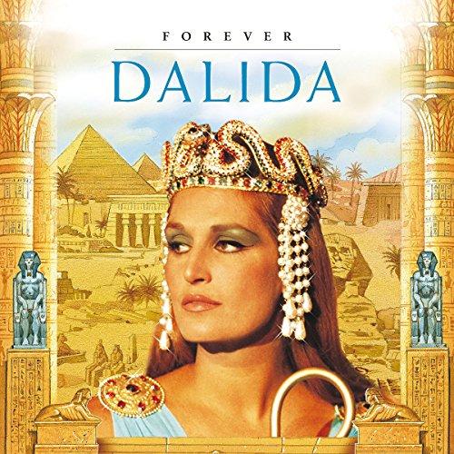 Dalida - Forever (Best Of - Her Greatest Hits) - Zortam Music