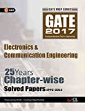 GATE Papers Electronics & Communication Engg. 2017 Solved Papers 25 Years (Chapterwise)