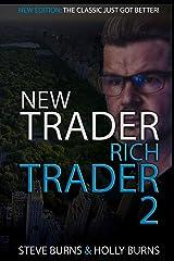 New Trader Rich Trader 2: Good Trades Bad Trades Paperback