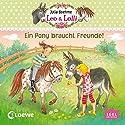 Ein Pony braucht Freunde (Leo & Lolli 1) Hörbuch von Julia Boehme Gesprochen von: Ina Gercke