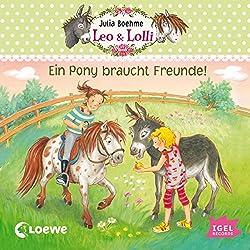 Ein Pony braucht Freunde (Leo & Lolli 1)