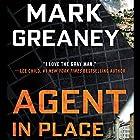 Agent in Place | Livre audio Auteur(s) : Mark Greaney Narrateur(s) : Jay Snyder
