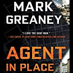 Agent in Place | Mark Greaney
