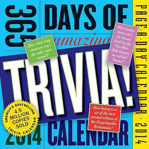 365 Days of Amazing Trivia 2014 Calendar (365 Days Of Amazing Trivia)
