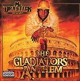 The Gladiators Anthem by Mr. Drastick