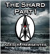 The Shard Part 1