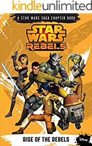 Star Wars Rebels: Rise of the Rebels (Disney Chapter Book (ebook))
