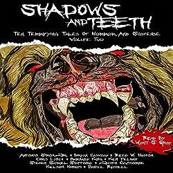 Shadows and Teeth