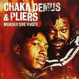 Murder She Wrote - Chaka Demus & Pliers by Chaka Demus & Pliers (2009-03-24)