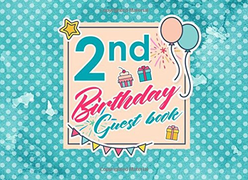 2nd Birthday Guest Book: Blank Guest Book Birthday, Guest Sign In Book Blank, Guest Book For Birthday Party, Party Guest Book, Hydrangea Flower Cover (Volume 43) pdf