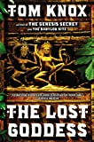 The Lost Goddess, Tom Knox, 0452298989