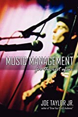 Music Management for the Rest of Us Paperback