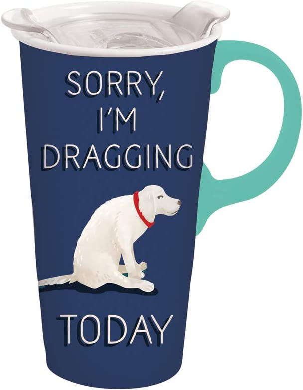 "Cypress Home Travel Mug for Pet Lovers""Sorry I'm Dragging"" Ceramic Travel Cup - 5 x 7 x 4 Inches, Insulated Travel Mug for Coffee Tea and More!"