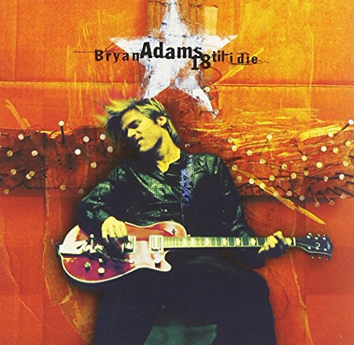 CD : Bryan Adams - 18 Til I Die