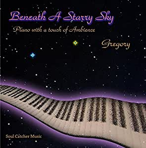 Gregory - Beneath A Starry Sky