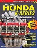 Building Honda K-Series Engine Performance, Richard Holdener, 1932494413