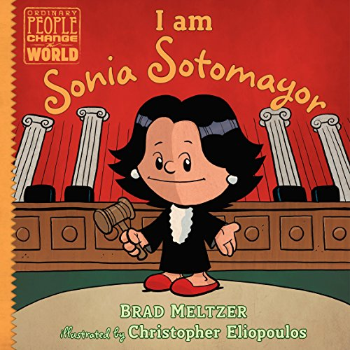 Book cover from I am Sonia Sotomayor (Ordinary People Change the World) by Brad Meltzer