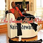 An Intimate Night with Naim Steward | Naim Steward