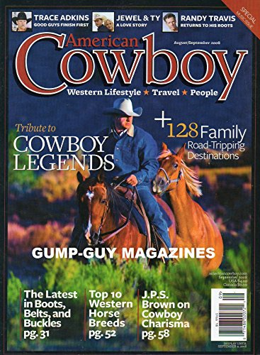 Trace Adkins: Good Guys Finish First / Jewel & Ty: A Love Story / Randy Travis Returns to His Roots / Tribute to Cowboy Legends / 128 Family Road-Tripping Destinations / The Latest in Boots, Belts, and Buckles / Top 10 Western Horse Breeds (American Cowboy, Volume 15, Number 2, September 2008)