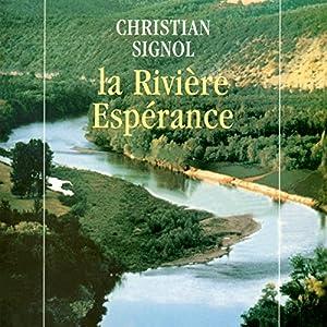 La Rivière Espérance | Livre audio