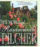 The World of Rosamunde Pilcher, Rosamunde Pilcher, 0312147716