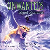 The Island of Graves: The Unwanteds 6 | Lisa McMann