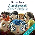 Autobiographie d'une Courgette | Gilles Paris