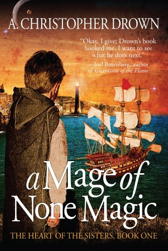 A Mage of None Magic (The Heart of the Sisters Book 1)