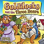Goldilocks and the Three Bears | Larry Carney