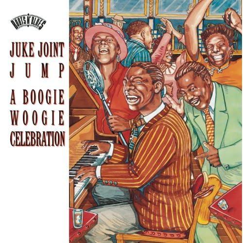 Juke Joint Jump: A Boogie Woogie Celebration