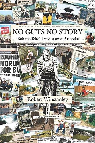 Download 'No Guts No Story': Bob the Bike (Travels on a Pushbike) PDF