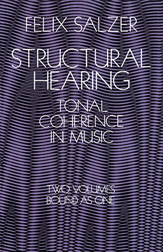 Structural Hearing: Tonal Coherence in Music (Dover Books...