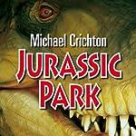 Jurassic Park [German Edition] | Michael Crichton