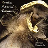 Bluewolf Bloodwalk by Snarling Adjective Convention (2008-12-09)