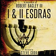 I & II Esdras Audiobook by Robert Bagley III Narrated by Steve Cook