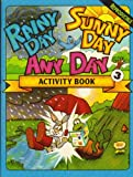 Rainy Day, Sunny Day, Any Day Activity Book, Concordia Publishing Staff, 0570047617