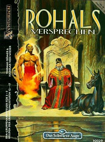 Das Schwarze Auge, Abenteuer, Nr.78, Rohals Versprechen