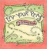 Eat Your Peas for Gardening Friends, Cheryl Karpen, 0971179425