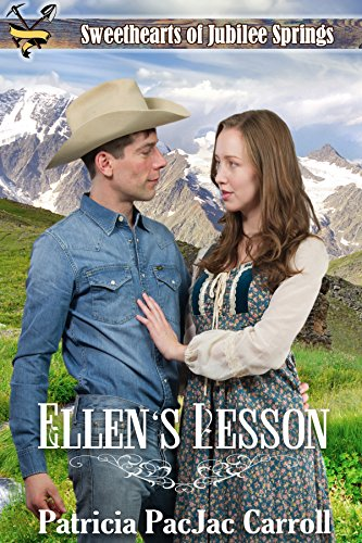 Ellen's Lesson (Sweethearts of Jubilee Springs Book 2) by [Carroll, Patricia PacJac, Carroll, Patricia PacJac, Jubilee Springs, Sweethearts, Americana, Sweet]