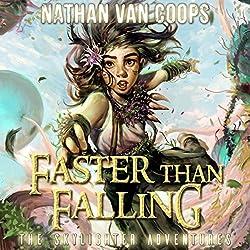 Faster Than Falling