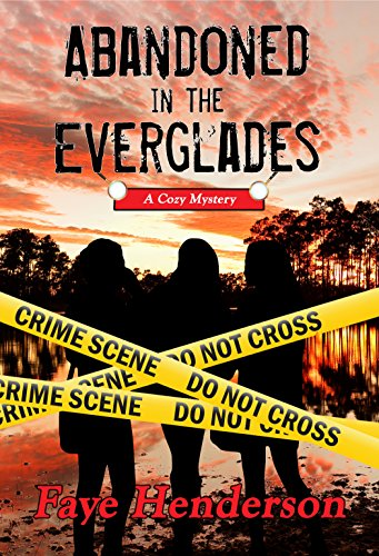 Abandoned in the Everglades by [Henderson, Faye]