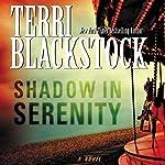 Shadow in Serenity | Terri Blackstock