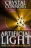 Artificial Light (The Spectrum Trilogy Book 2)