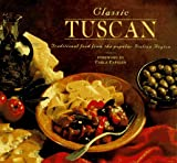 Classic Tuscany Dishes, Smithmark Staff, 0765198703