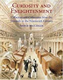 Curiosity and Enlightenment 9780300124934